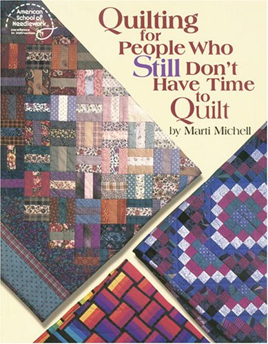 9780881958638: Quilting for People Who Still Don't Have Time to Quilt (#4183)