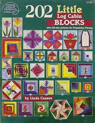 9780881959161: 202 Little: 101 Log Cabin Blocks