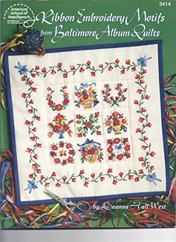9780881959291: Ribbon Embroidery Motifs from Baltimore Album Quilts (American School of Needlwork #3414)