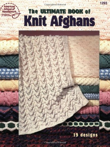 9780881959369: The Ultimate Book of Knit Afghans