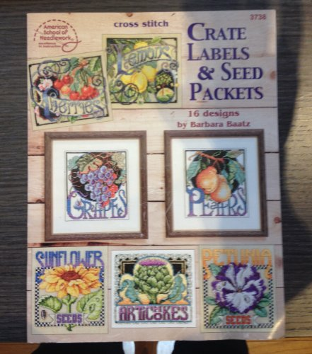 9780881959802: Cross Stitch Crate Labels & Seed Packets: 16 Designs by Barbara Baatz (2001-05-03)