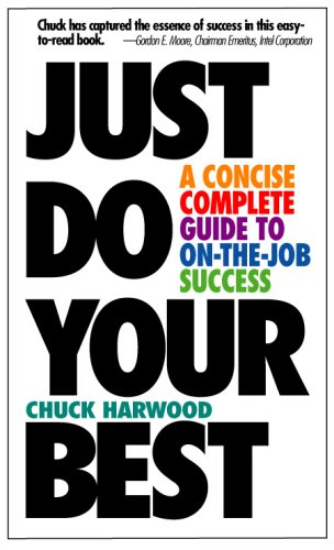 Just Do Your Best: Chuck Harwood