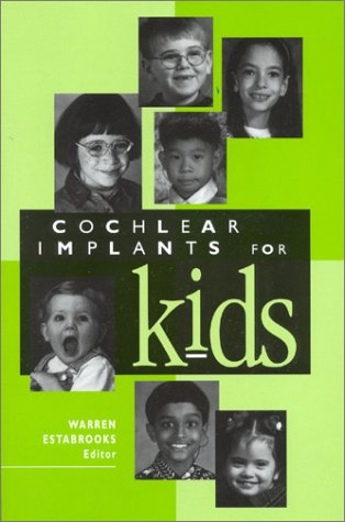 9780882002088: Cochlear Implants for Kids