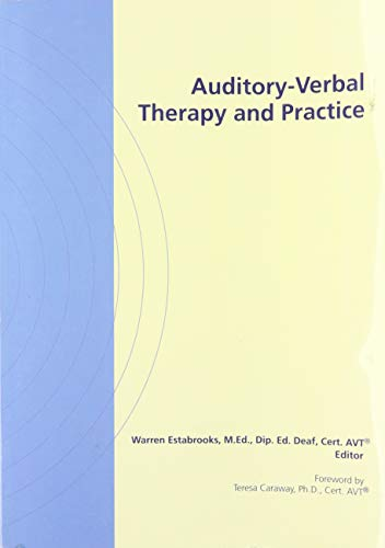 9780882002231: Auditory-Verbal Therapy and Practice