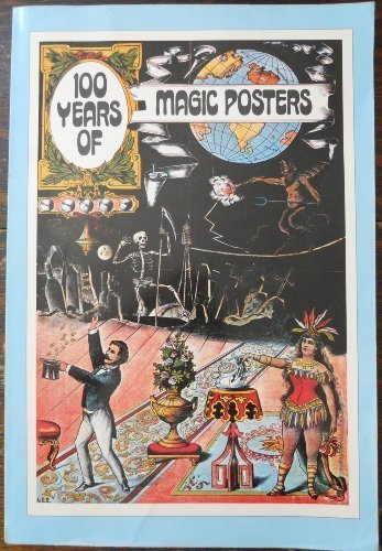 9780882010113: 100 Years of Magic Posters