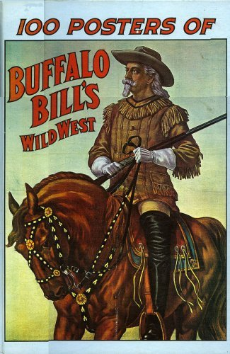 9780882010137: 100 Posters of Buffalo Bill's Wild West