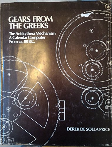 9780882020198: Gears from the Greeks: Antikythera Mechanism - A Calendar Computer from c.80 B.C.