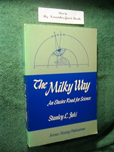 9780882020228: The Milky Way: An Elusive Road for Science