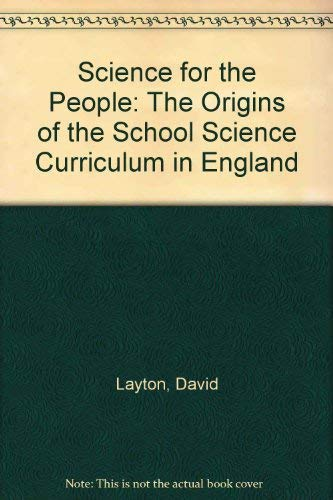 9780882020280: Science for the People: The Origins of the School Science Curriculum in England