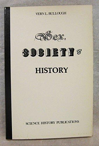 9780882021546: Sex, Society and History