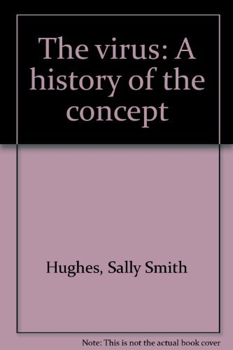 9780882021683: The virus: A history of the concept