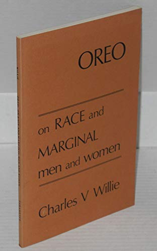 9780882030067: Oreo: A perspective on race and marginal men and women