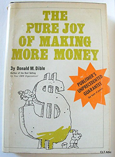 9780882050065: The pure joy of making more money
