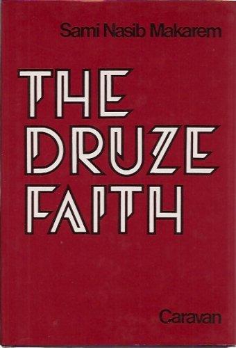9780882060033: The Druze Faith
