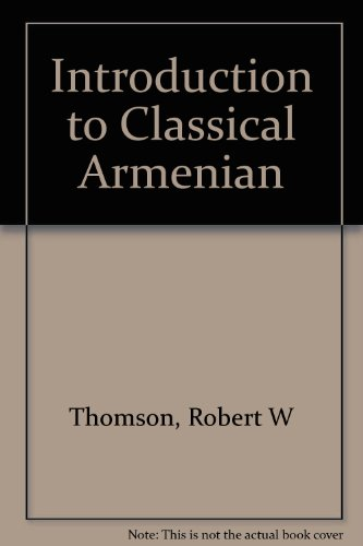 9780882060095: An introduction to classical Armenian