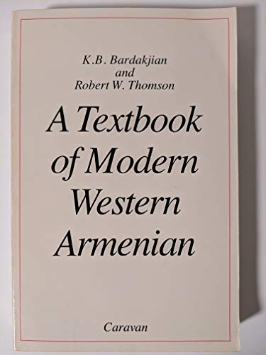 9780882060125: A Textbook Of Modern Western Armenian