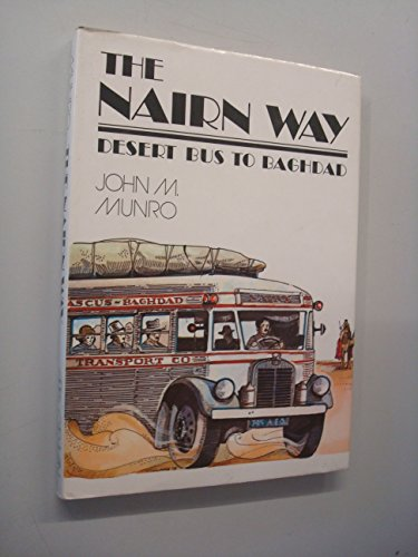 9780882060354: Nairn Way: Desert Bus to Baghdad