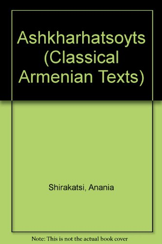 9780882060835: Ashkharhatsoyts (Classical Armenian Texts)