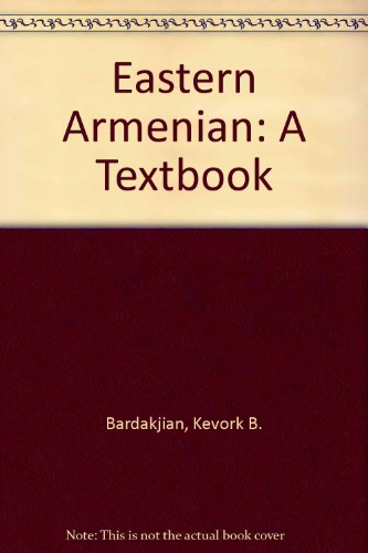 9780882060958: Eastern Armenian: A Textbook