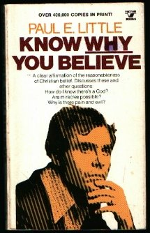 9780882070223: Know Why You Believe