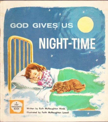 9780882070292: God Gives Us Night-time (A Tiny Thoughts Book, A Christian Eduation Book for 3 to 5 year olds)