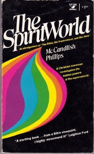 9780882070483: The spirit world (An Input book)
