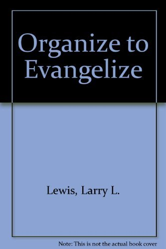 9780882072197: Organize to Evangelize: A Manual for Church Growth
