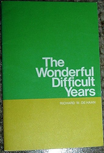 9780882072418: The Wonderful Difficult Years