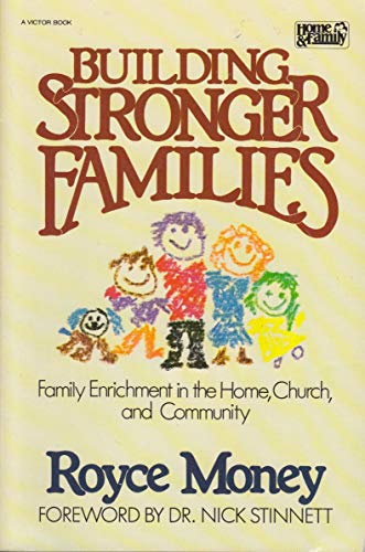 9780882072449: Building Stronger Families (Home & family)