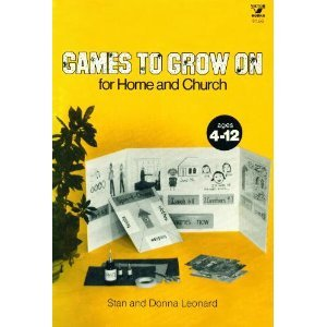 Games to Grow On for Home and: Stan Leonard, Donna