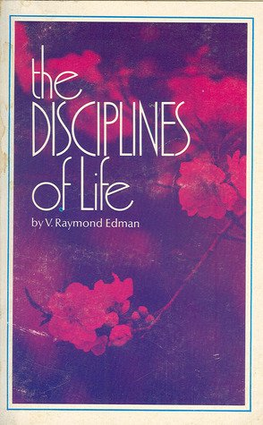 9780882072616: The Disciplines of Life