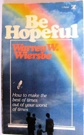 Be Hopeful (0882073826) by Warren W Wiersbe