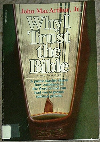 9780882073897: Why I Trust the Bible