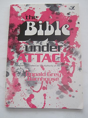 9780882073903: The Bible Under Attack