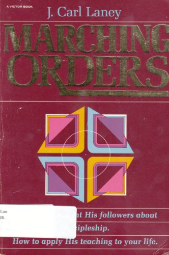 9780882073989: Marching Orders: The Final Discipleship Instructions of Jesus, John 13-17