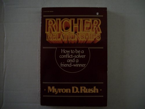 Richer relationships (9780882073996) by Myron Rush
