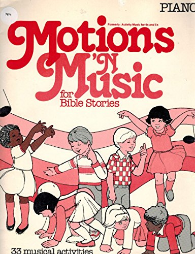Motions 'N Music For Bible Stories:Act out: Mary E. LeBar