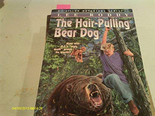 9780882074993: The Hair Pulling Bear Dog (D J Dillion Adventure Series)