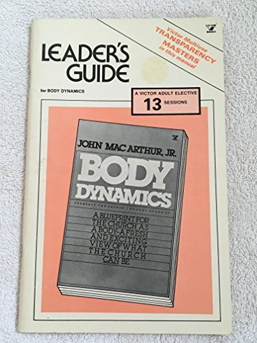 9780882075389: Body Dynamics Leader's Guide (Victor Adult elective)