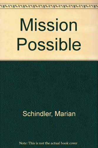 Mission Possible: Schindler, Robert, Schindler, Marian