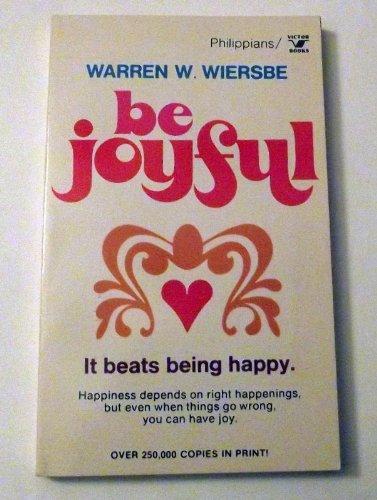 9780882077055: Be Joyful