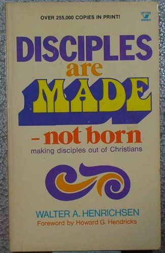 9780882077062: Disciples Are Made, Not Born