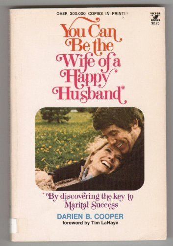 9780882077116: You Can Be the Wife of a Happy Husband (An Input book)
