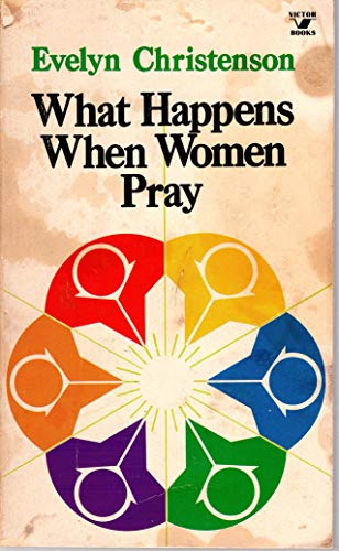 9780882077154: What happens when women pray (An input book)