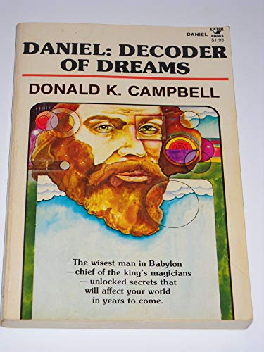 Daniel, decoder of dreams (0882077473) by Campbell, Donald K