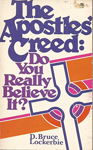 9780882077482: The Apostles' creed: Do you really believe it?