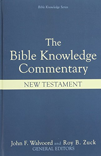 9780882078120: The Bible Knowledge Commentary: An Exposition of the Scriptures by Dallas Seminary Faculty [New Testament Edition]