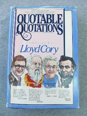 Quotable Quotations: Cory, Lloyd