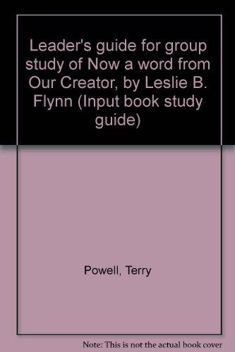 Leader's guide for group study of Now: Powell, Terry
