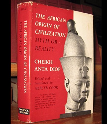 9780882080215: The African Origin of Civilization: Myth or Reality